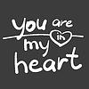 du bist in meinem Herzen