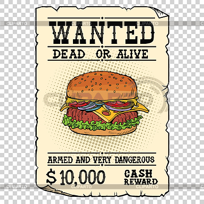 Burger fast food wanted dead or alive | Stock Vector Graphics |ID 6180207